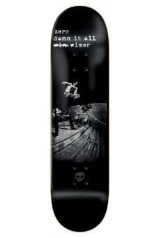 Zero - One Off Wimer Damn It All Black 8.25""